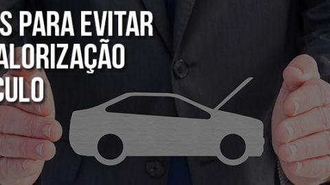 10 dicas para evitar a desvalorização do seu veículo