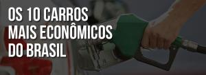 10 carros mais econômicos do Brasil