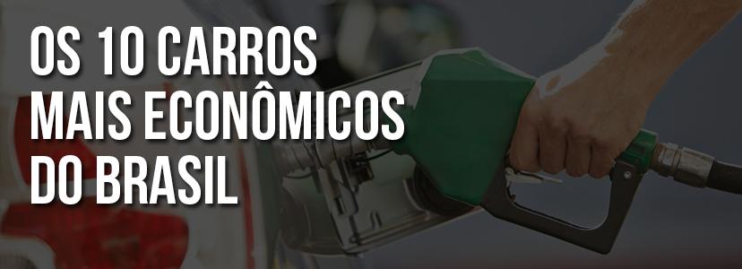 Os 10 carros mais econômicos do Brasil 2017